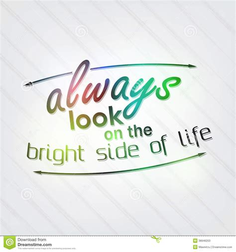 bright side look on the bright side quotes quotesgram