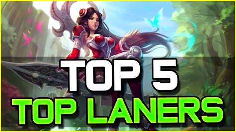 best top laners top 5 best top laners patch 6 11 league of legends