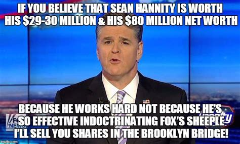 Sean Hannity Meme - hannity imgflip