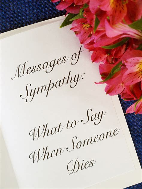 Comforting Things To Say When Someone Dies by Messages Of Sympathy What To Say When Someone Dies