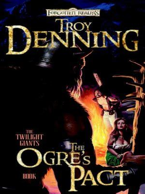 the ogre s pact denning troy wizards of the coast libro inglese libreria universitaria the ogre s pact by troy denning 183 overdrive rakuten overdrive ebooks audiobooks and videos