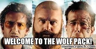 Wolf Pack Meme - welcome to the wolf pack