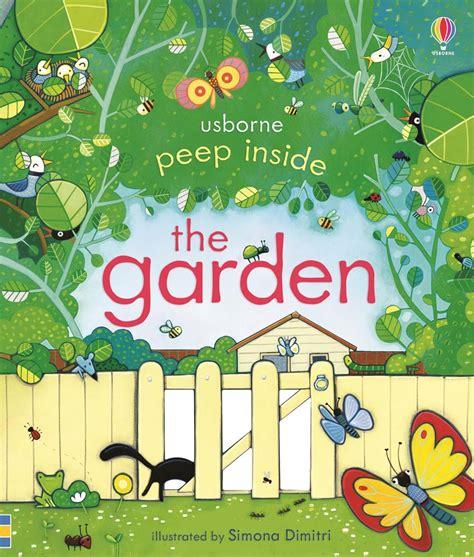 garden picture books peep inside the garden at usborne children s books