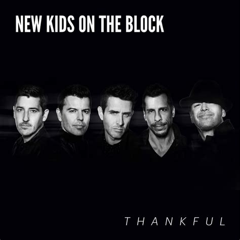 lyrics nkotb new on the block thankful lyrics genius lyrics