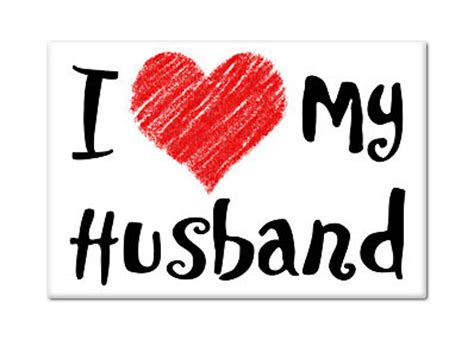 imagenes i love my husband love my husband quotes quotesgram
