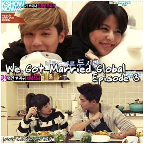 film drama korea we got married korean entertainment we got married global edition ep 3