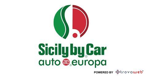 Auto Europa Sicily By Car autonoleggio sicily by car auto europa palermo