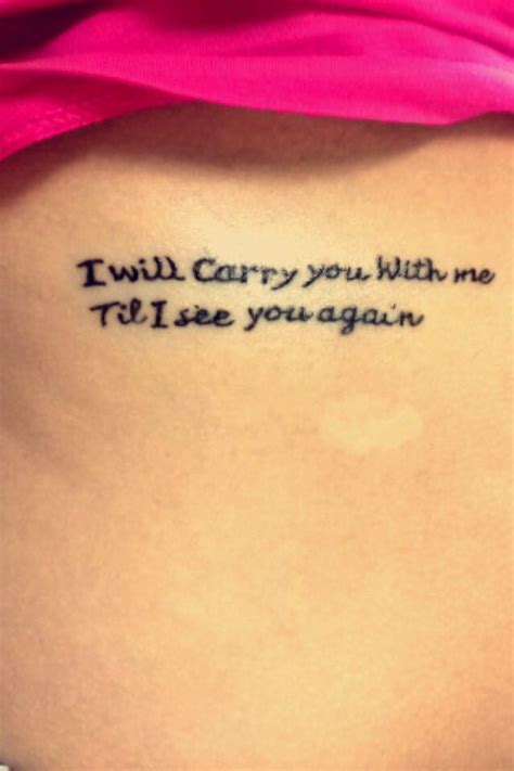until i see you again tattoo i will carry you with me till i see you again tattoos