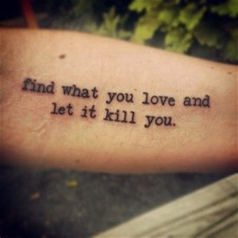 love kills tattoo meaning 15 from a letter sent by charles bukowski ideas for