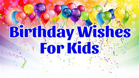 messages for children birthday wishes for