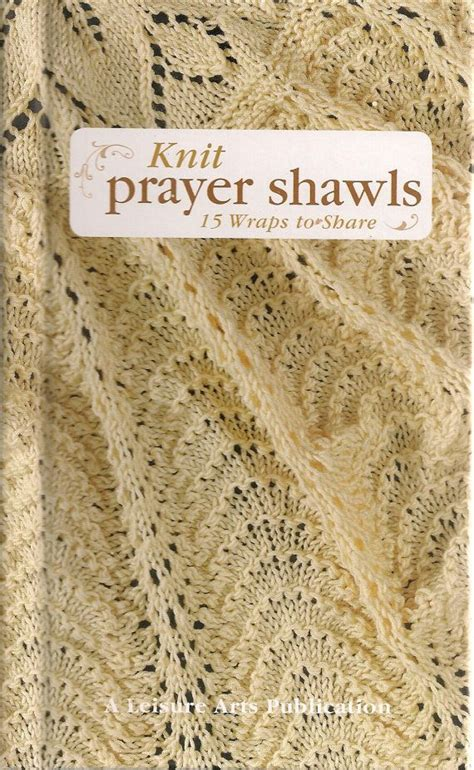 knitting daily free prayer shawl patterns 17 best images about prayer shawls on knitting