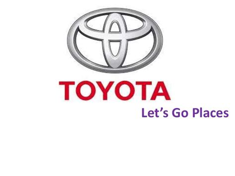 Toyota Lets Go Places Toyota 3