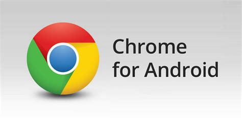 android chrome apk chrome android app apk advantages