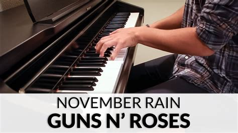 tutorial piano november rain guns n roses november rain piano cover youtube