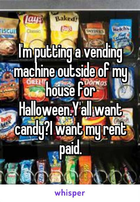 Halloween Candy Meme - 56 best halloween whispers images on pinterest whisper app whisper confessions and so funny