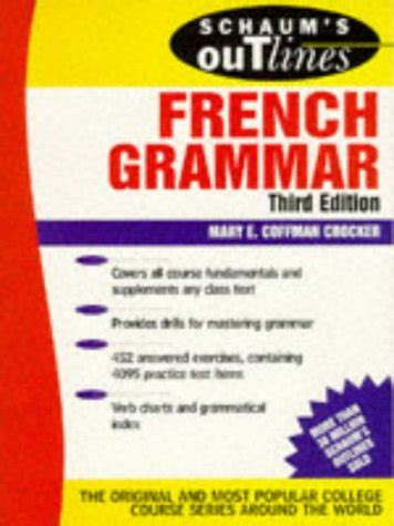 schaums outline of french 0071828982 schaums outline of french grammar schaums outline series schaums outline series in languages