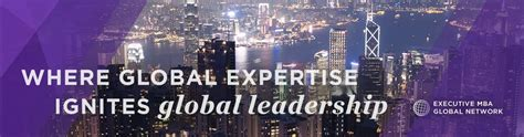 Mba Global Leadership by Global Emba Network Kellogg Executive Mba Northwestern