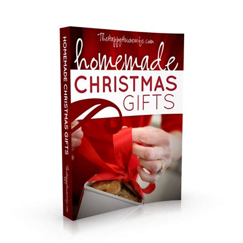 homemade christmas gifts free ebook the happy housewife