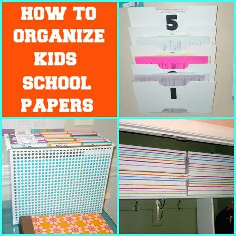 How To Make A School Paper - how to organize kid s school papers