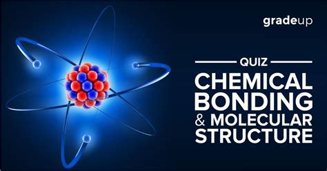 section quiz introduction to chemical bonding quiz on chemical bonding and molecular structure
