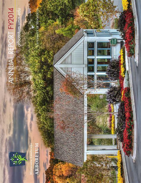 Minnesota Landscape Arboretum Board Of Directors Mn Arboretum Annual Report 2014 By Nathan Kells Issuu