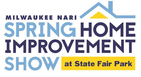 2018 milwaukee nari home improvement show scheduled