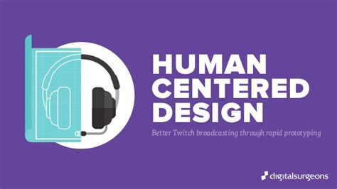 Human Centered Design Mba Program by Better Twitch Broadcasting Through Rapid Prototyping