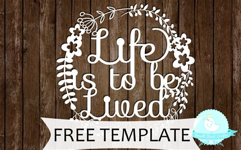 free paper cutting template life is to be lived by