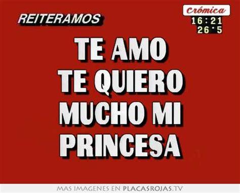 imagenes te amo te quiero te amo te quiero mucho mi princesa placas rojas tv