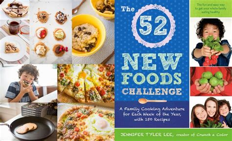 A New Cooking Challenge 2 by The 52 New Foods Challenge The New Food Revolution