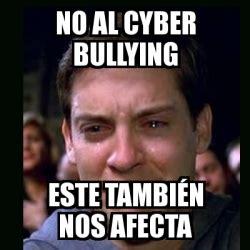 No Al Bullying Memes - meme crying peter parker no al cyber bullying este