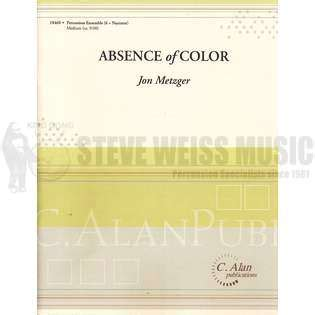absence of color absence of color by jon metzger percussion ensemble
