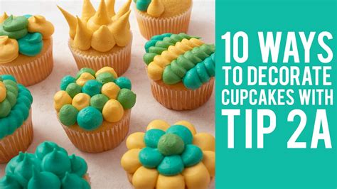how to decorate cupcakes at home how to decorate cupcakes with tip 2a 10 ways youtube