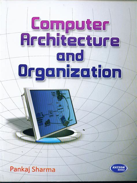 Computer Organization And Architecture 10ed s k kataria sons publisher of engineering books in india
