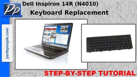 video tutorial on keyboard dell inspiron 14r n4010 keyboard video tutorial teardown