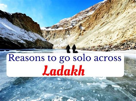 reasons   solo  ladakh  travel buzz