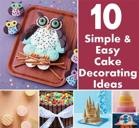 Easy Home Cake Decorating Ideas 10 simple and easy cake decorating ideas diy home things