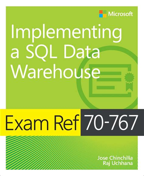 ref 70 767 implementing a sql data warehouse