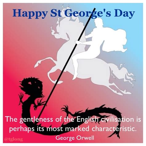 s day quotes george 25 st georges day quotes sayings bible verses poems
