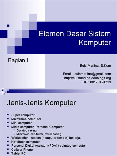 biography text materi materi 4 elemen dasar sistem komputer