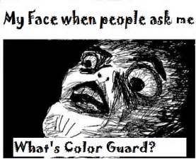 color guard memes color guard meme by fiestysin on deviantart