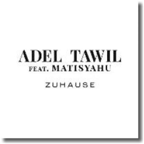 zuhause song adel tawil feat matisyahu mit dem song zuhause mix1 de