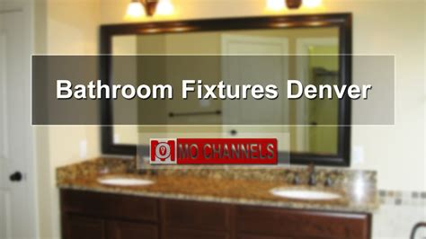 Bathroom Fixtures Denver Co Top 40 Amazing Bathroom Fixtures Denver Bathroom Fixtures Design Mo Channels