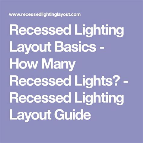 how to layout recessed lighting best 25 recessed lighting layout ideas on