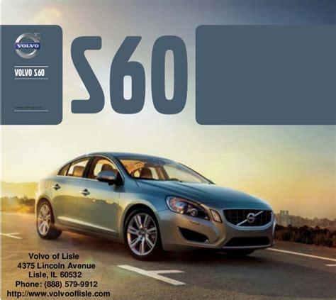 Volvo Chicago by 2013 Volvo S60 Brochure Chicago Volvo Dealer