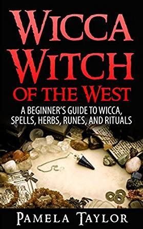 wicca witch of the west a beginner s guide to