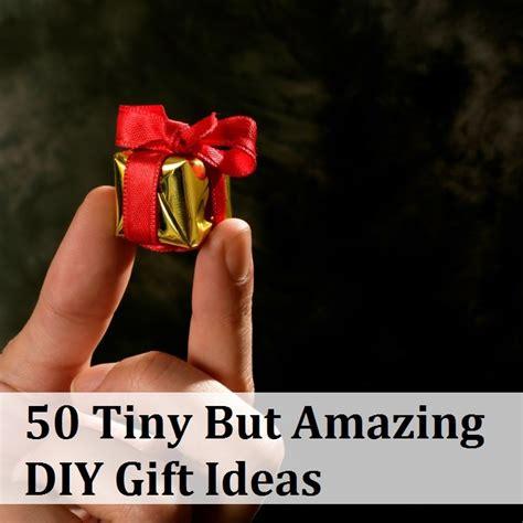 Amazing Handmade Gifts - 50 tiny but amazing gift ideas