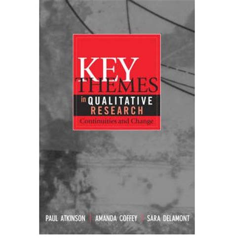 Key Themes In Qualitative Research | key themes in qualitative research continuities and