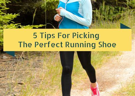 picking a running shoe picking a running shoe 28 images 4 steps to choosing