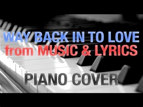 tutorial piano way back into love way back into love on piano from the movie music and